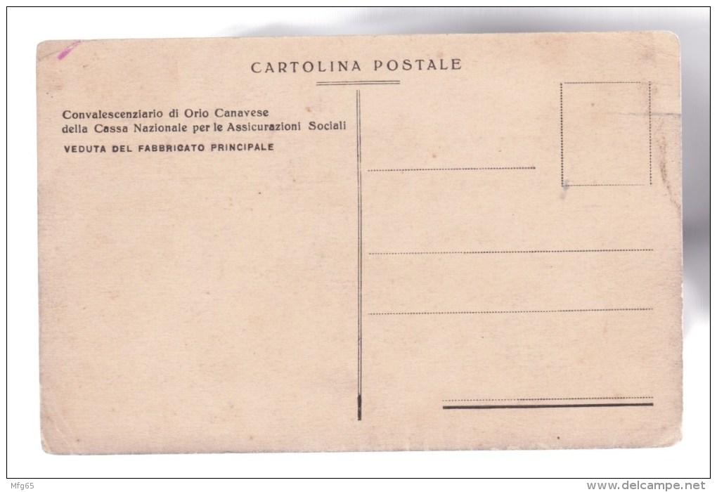 Orio Canavese - Torino - Convalescenziario Della Cassa Nazionale Per Le Assicurazioni Sociali - Otros