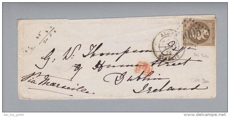 Algerien 1872-11-12 Brief Nach Dublin Irland Frankiert Mit Mi# 30b - 1853-1860 Napoléon III