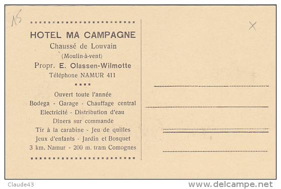 Namur Hotel Ma Campagne Chaussée De Louvain (Moulin A Vent)n'a Pas Circulée Voir Verso - Namur