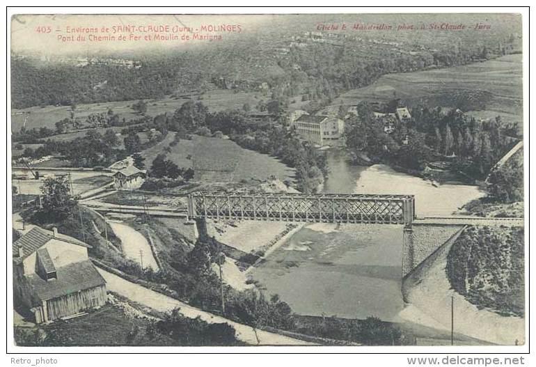 Environs De Saint-Claude - Molinges - Pont Du Chemin De Fer Et Moulin De Marigna - Autres Communes
