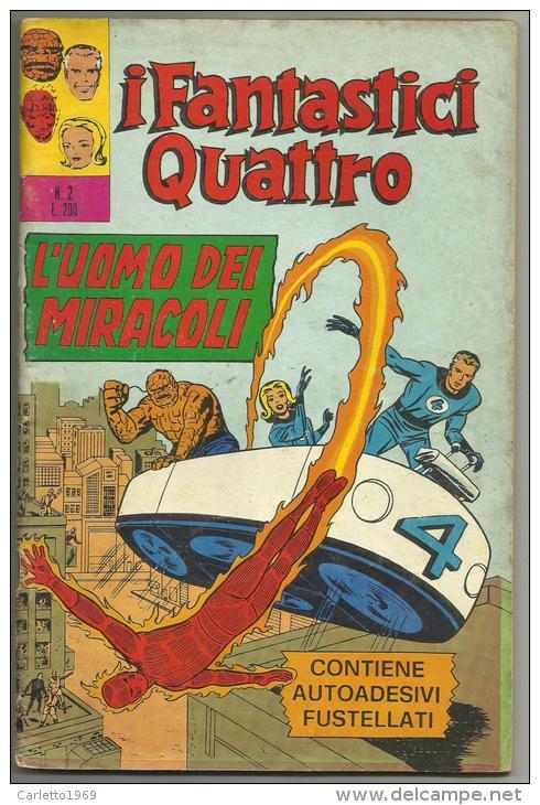 I FANTASTICI 4 - L'UOMO DEI MIRACOLI N.2 --20 APRILE 1971 - Super Heroes