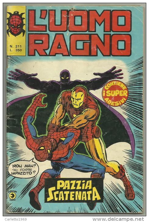 L'UOMO RAGNO PAZZIA SCATENATA N. 211 -- 31 MAGGIO 1978 - Spider Man