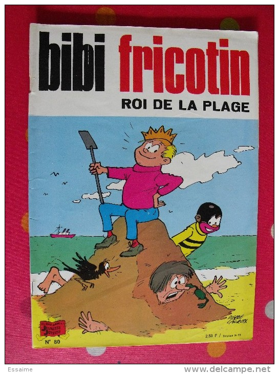Bibi Fricotin, Roi De La Plage.  Pierre Lacroix. Jeunesse Joyeuse. 1974 - Bibi Fricotin