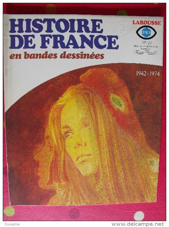 Histoire De France En Bandes Dessinées. N° 24. 1942-1974; Larousse 1980 - Sonstige