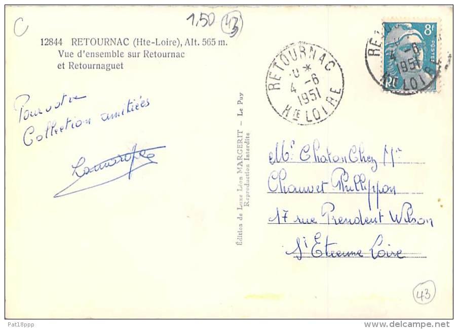 RETOURNAC 43 - Vue D'ensemble Sur Retournac Et Retournaguet - CPSM Dentelée Noir Et Blanc GF 1951 - Haute Loire - Retournac