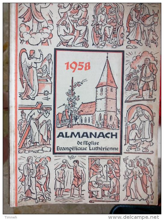 EN ALLEMAND 1958 ALMANACH DE L' EGLISE EVANGELIQUE LUTHERIENNE Succède Aux Almanachs De Strasbourg KEMPF OBERLIN ALSACE - Christianisme