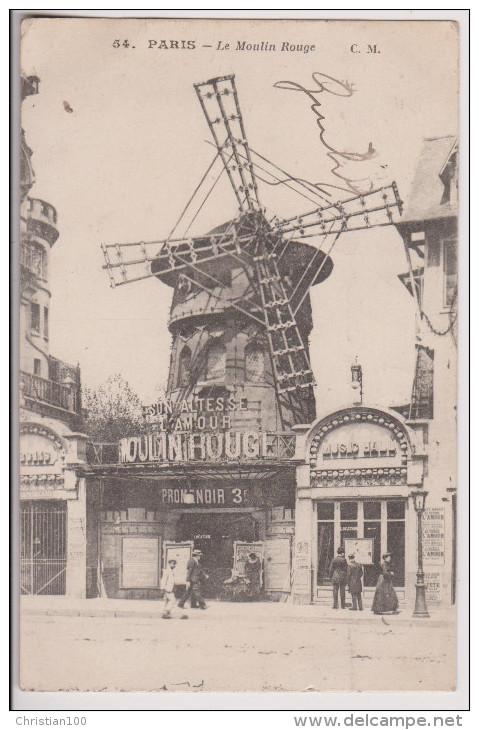 PARIS 18 ème : MONTMARTRE - LE MOULIN ROUGE - ECRITE 1918 - *2 SCANS* - - Arrondissement: 18