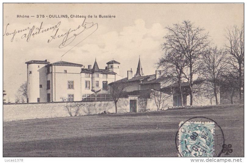 69 / OULLINS / CHATEAU DE LA BUSSIERE - Oullins