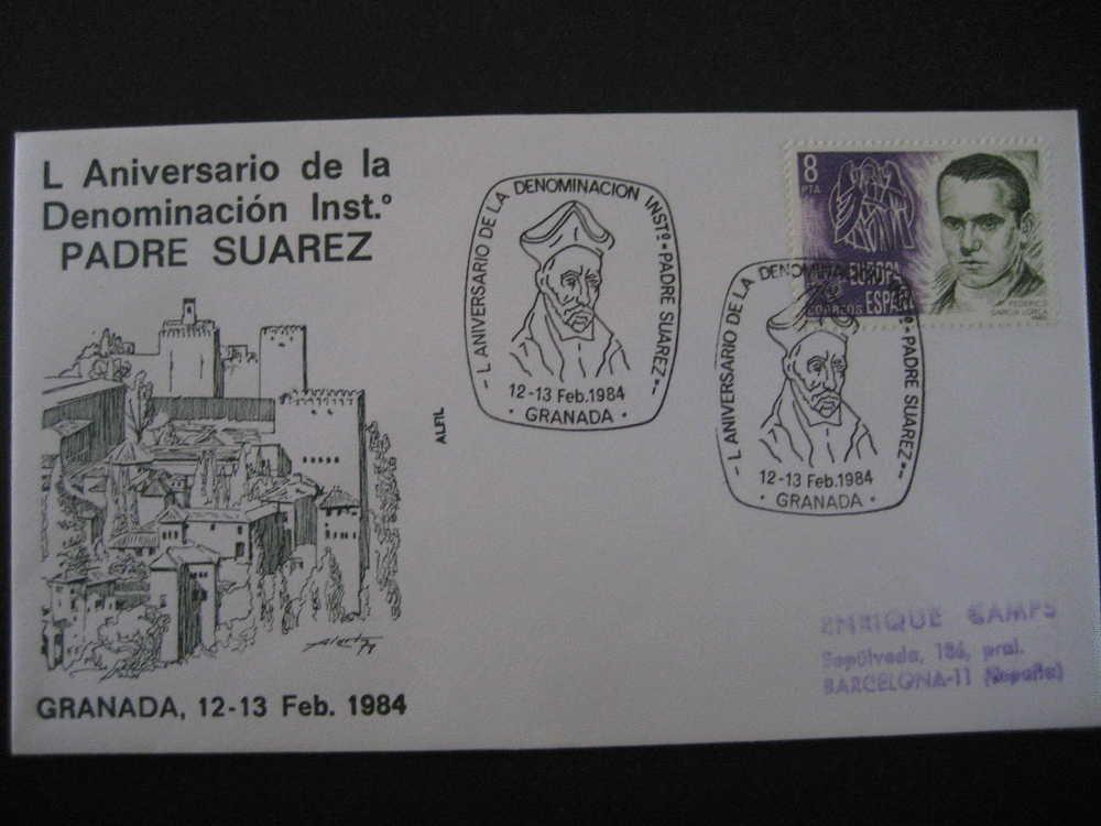 GRANADA 1984 L Aniv Denominacion Instº Padre Suarez Alhambra Matasellos Especial Sobre Cover Lettre - 1931-Oggi: 2. Rep. - ... Juan Carlos I