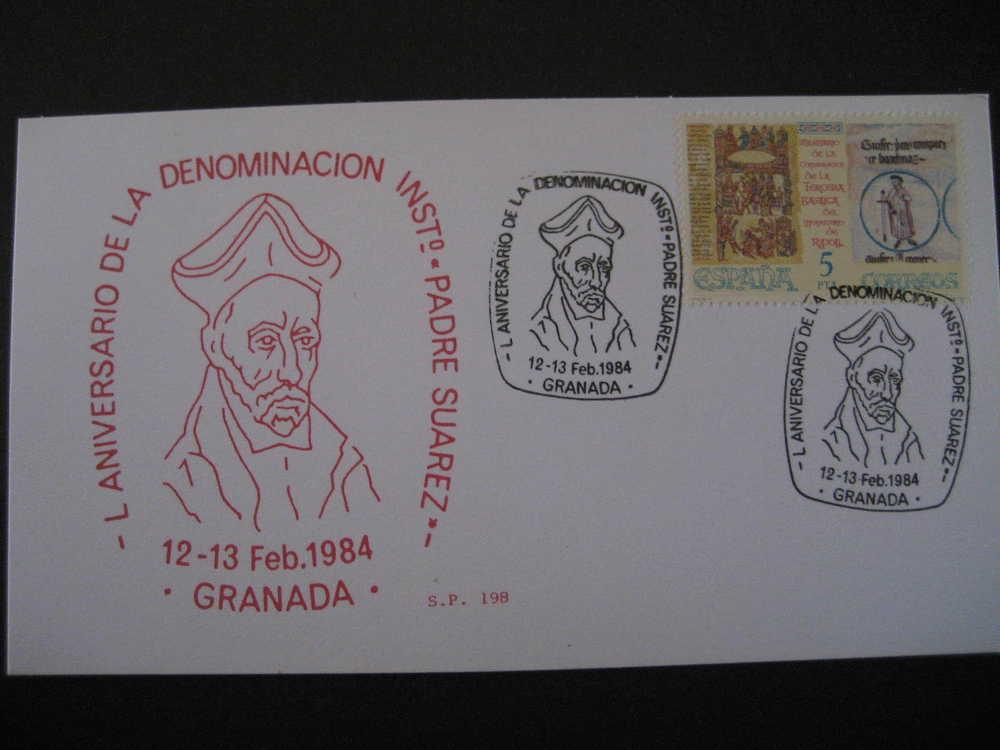 GRANADA 1984 L Aniv Denominacion Instº Padre Suarez Matasellos Especial Sobre Cover Lettre - 1931-Oggi: 2. Rep. - ... Juan Carlos I