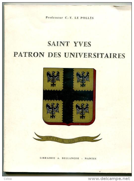 Professeur C.-Y. LE POLLES Saint-Yves Patron Des Universitaires 1963, - Bretagne