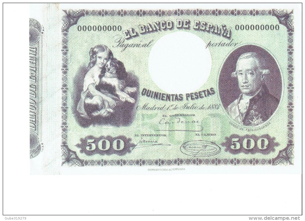 SPAIN 1884- REPLICA - REPRODUCCION  - CONDE DE FLORIDABLANCA - POLITICIAN-BILL OF 500 PTAS ISSUED JUL 1,1884 RE 101/2PER - [ 8] Falsi & Saggi