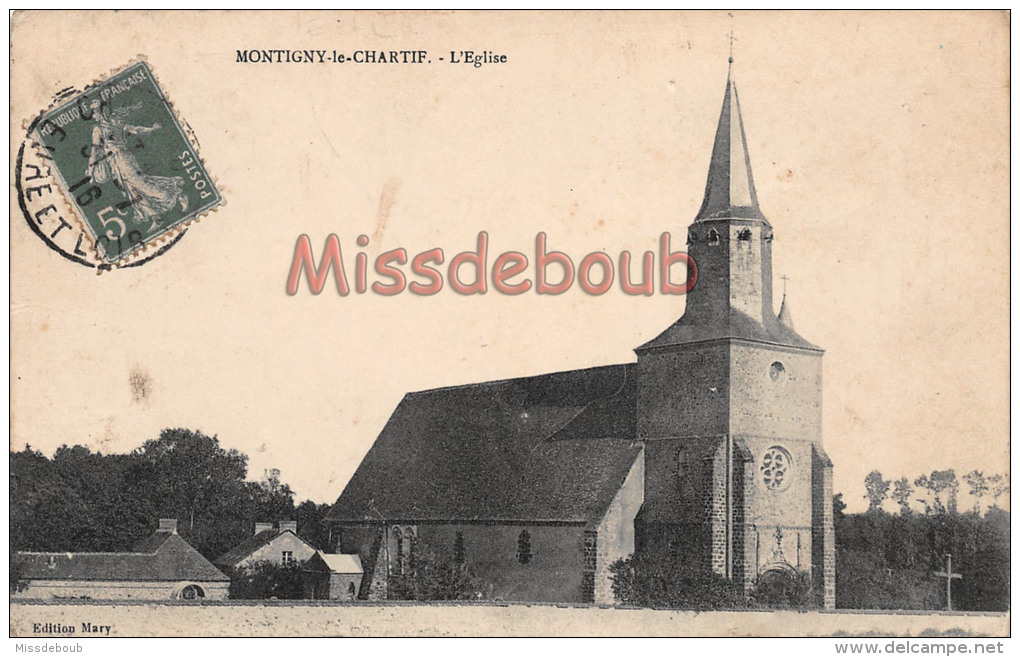 28 - MONTIGNY LE CHARTIF - Eglise - 2 Scans -1916 - France