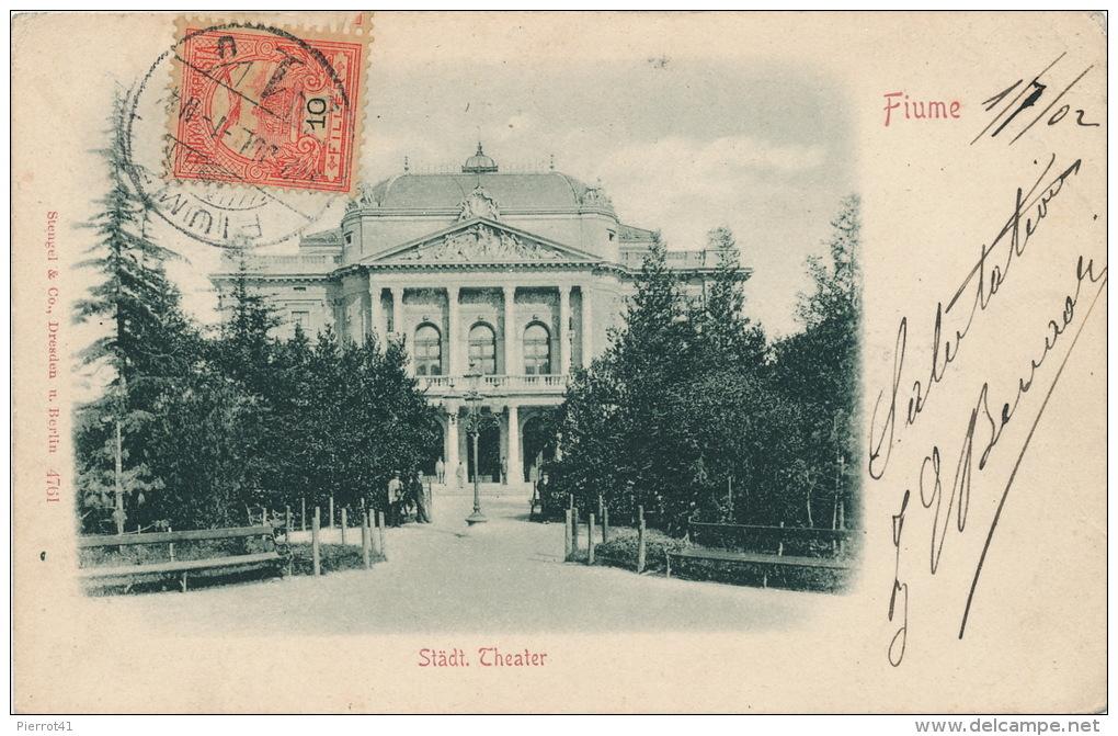 CROATIE - FIUME - Städt. Theater (1902) - Croatie