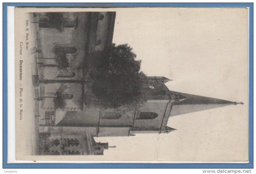 19 - DONZENAC --  Place De La Mairie - Frankrijk