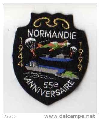 ECUSSON Tissu, Feutrine Brodee,  NORMANDIE 55e Anniversaire (1944-1999, Parachute, Avion, Porte Avions, Militaria) - Patches