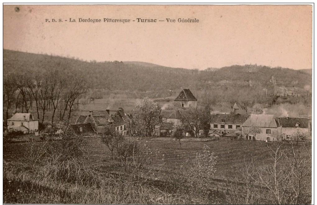 Cpa 24  TURSAC   Vue Générale    La Dordogne Pittoresque , Peu Courante - Frankreich