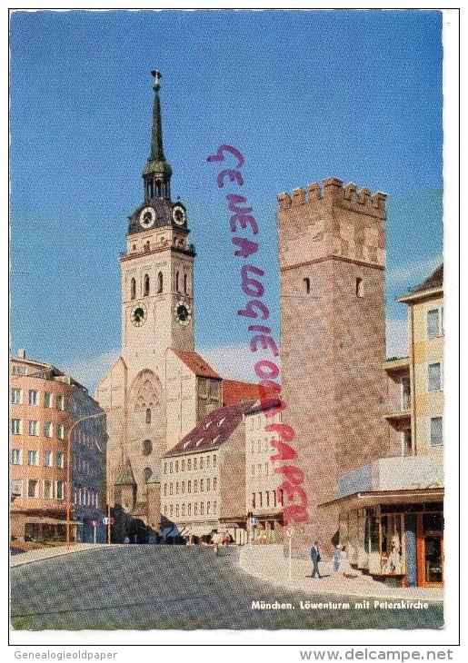 ALLEMAGNE - MUNCHEN - MUNICH- LOWENTURM UND PETERSKIRCHE - Allemagne