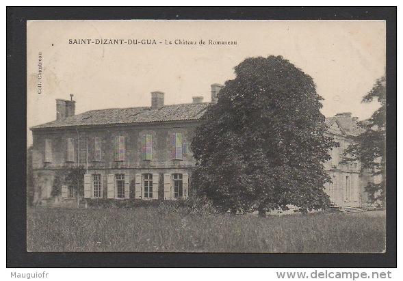 DF / 17 CHARENTE MARITIME / SAINT-DIZANT -DU-GUA / LE CHÂTEAU ROMANEAU / CIRCULÉE EN 1912 - France