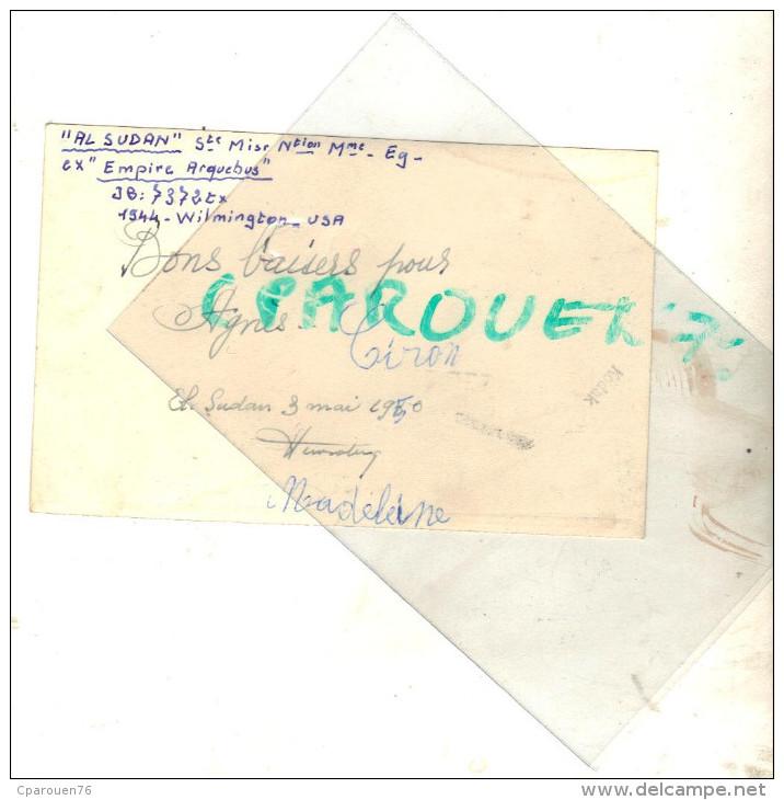 "PHOTO ANCIENNE Bateau Identifié "" Al Sudan "" Sté Navigation Maritime 1944 Wilmington USA Transport Maritime - Foto Dedicate"
