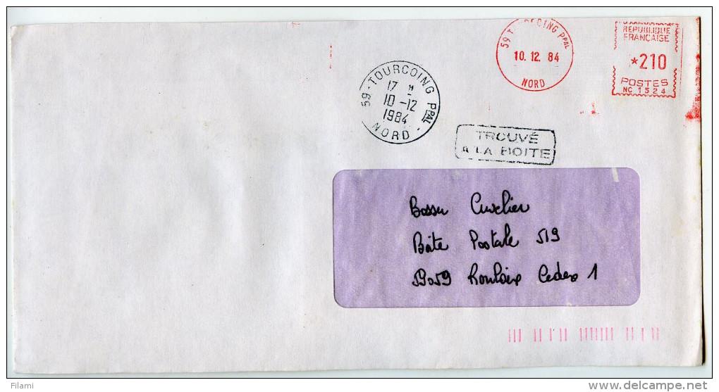 Griffe Trouvé A La Boite,EMA Secap 59.Nord,Tourcoing,cachet Rond Manuel Tourcoing,lettre Obliterée 10.12.1984 Tourcoing - Post