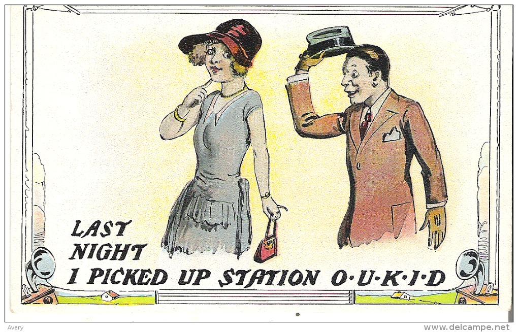 Last Night I Picked Up Station O - U - K - I - D - Humour