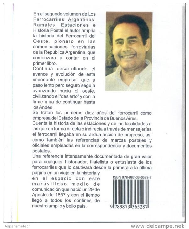 LOS FERROCARRILES ARGENTINOS RAMALES, ESTACIONES E HISTORIA POSTAL 2 TOMOS 1857-1872 NUEVO  MARTIN HORACIO DELPRATO - Tematica