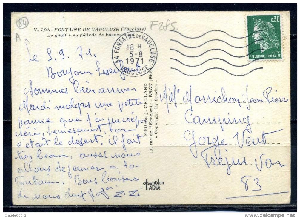 FONTAINE DE VAUCLUSE . Le Gouffre En Période De Basses Eaux  . Voir Recto - Verso    (F285) - France