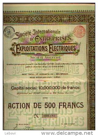 BRUXELLES/LIEGE « Soc. Internationale D'entreprises électriques Sa » - Action De 500 Fr - Electricité & Gaz