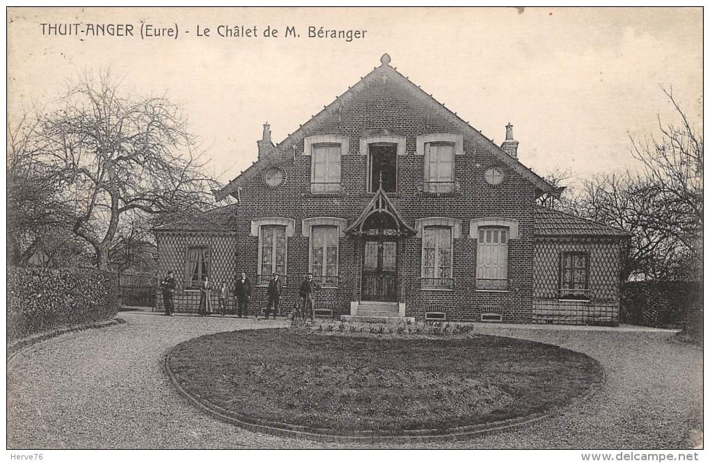 THUIT ANGER - Le Châlet De M. Béranger - France