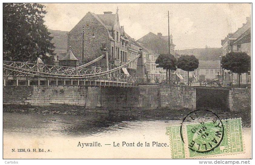 Belgique  AYWAILLE  Le Pont De La Place - Liege