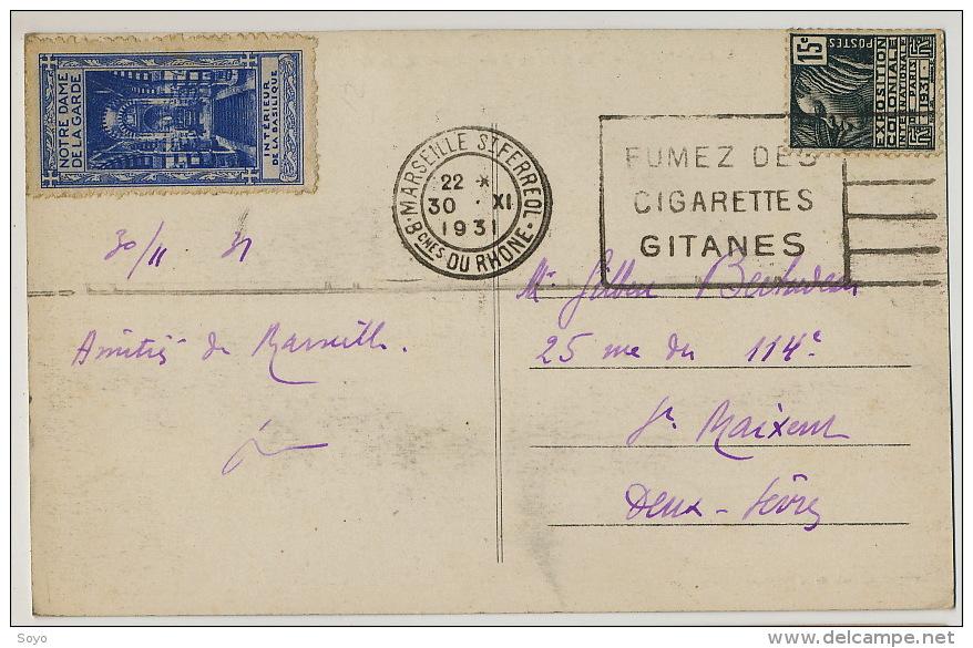 Incitation Gouvernement Au Tabac Flamme Fumez Des Gitanes Expo Coloniale 1931 Vignette ND De La Garde Marseille - Post & Briefboten