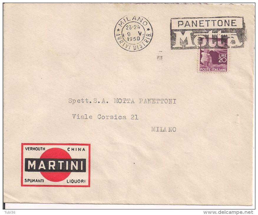 MARTINI E ROSSI, MILANO, BUSTA COMMERCIALE VIAGGIATA 1950, POSTE MILANO TARGHETTA  PANETTONE MOTTA, - Autres Collections