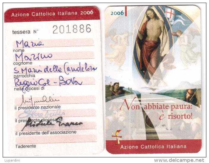 TESSERA AZIONE CATTOLICA ITALIANA 2006 - Non Classificati