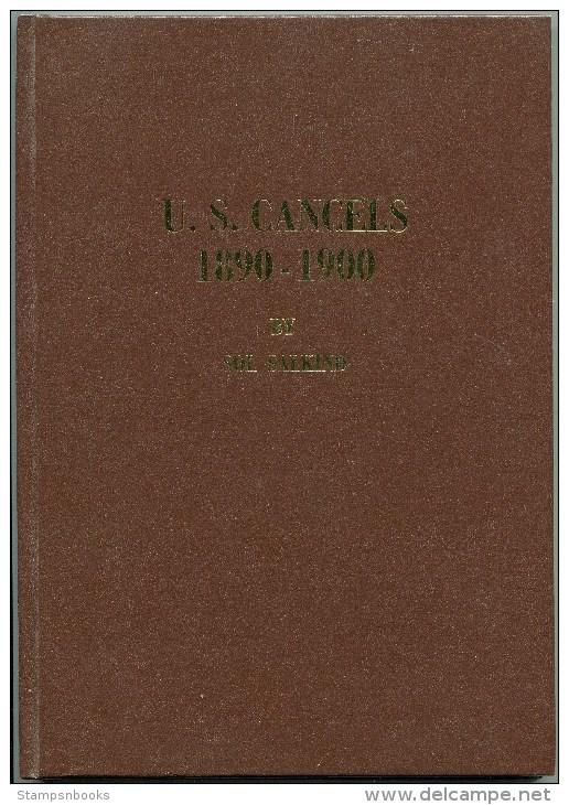 U.S. Cancels 1890 - 1900 Sol Salkind (1985) Hardback - Afstempelingen