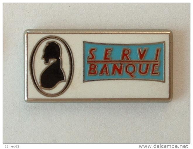 PIN´S SERVI BANQUE - Banks