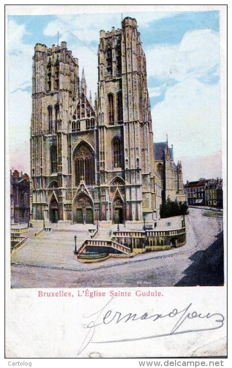 Bruxelles. L'Eglise Sainte Gudule - Monumenti, Edifici