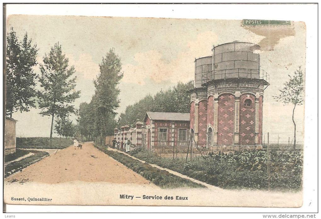 MITRY   Services Des Eaux      ETAT - Châteaux D'eau & éoliennes