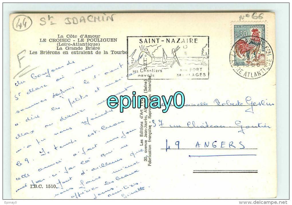B - 44 - SAINT JOACHIM - La Grande Briére Les Brierons En Extraient La Tourbe - édition Art - Saint-Joachim