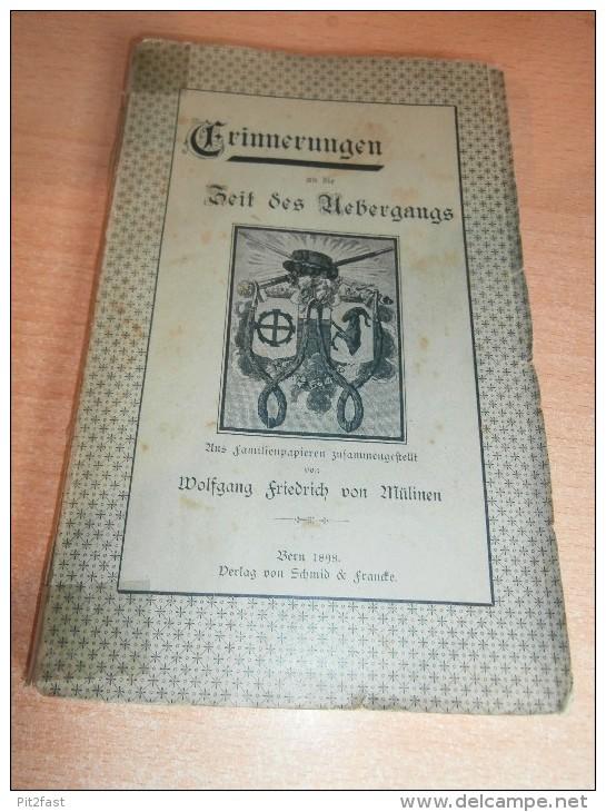Zeit Des Übergangs , Bern 1898 , Familienpapiere Von W.F. Von Mülinen , 158 Seiten !!! - Bücher, Zeitschriften, Comics