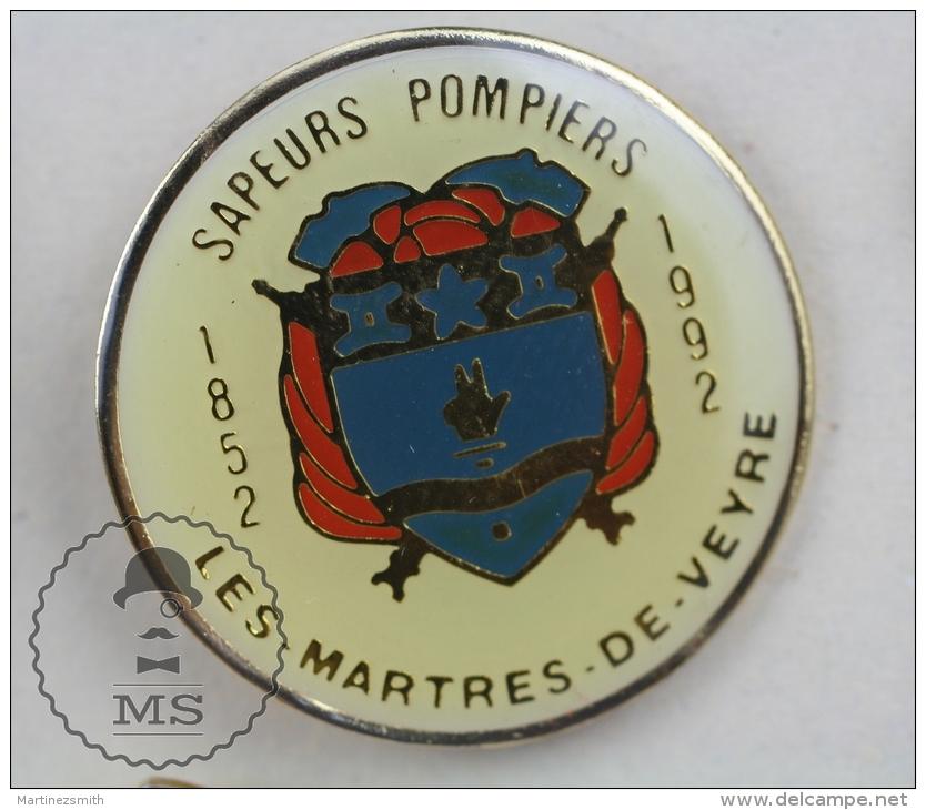 Les Martres De Veyre France Sapeurs Pompiers Fireman/ Firefighter - Pin Badge #PLS - Bomberos