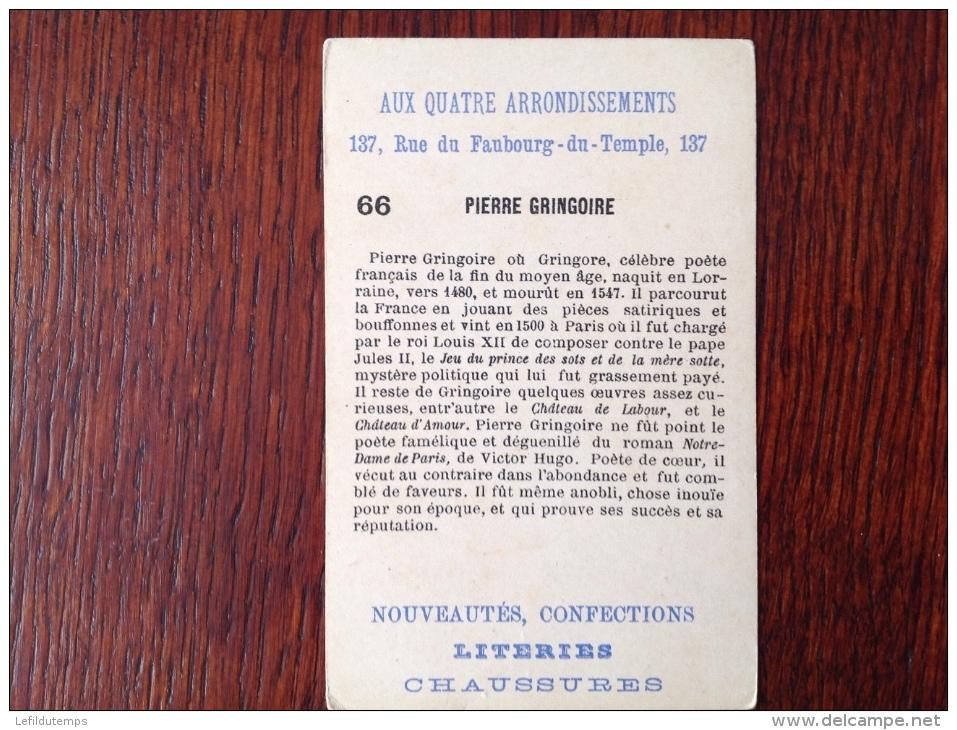Chromos Aux Quatre Arrondissements N° 66 Pierre Gringoire - Vieux Papiers