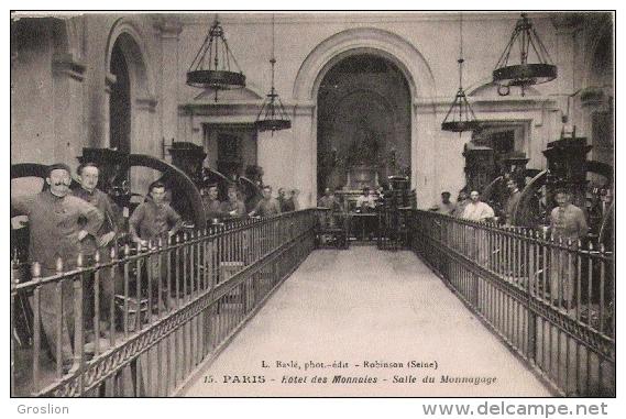 PARIS 15 HOTEL DES MONNAIES SALLE DU MONNAYAGE - Petits Métiers à Paris