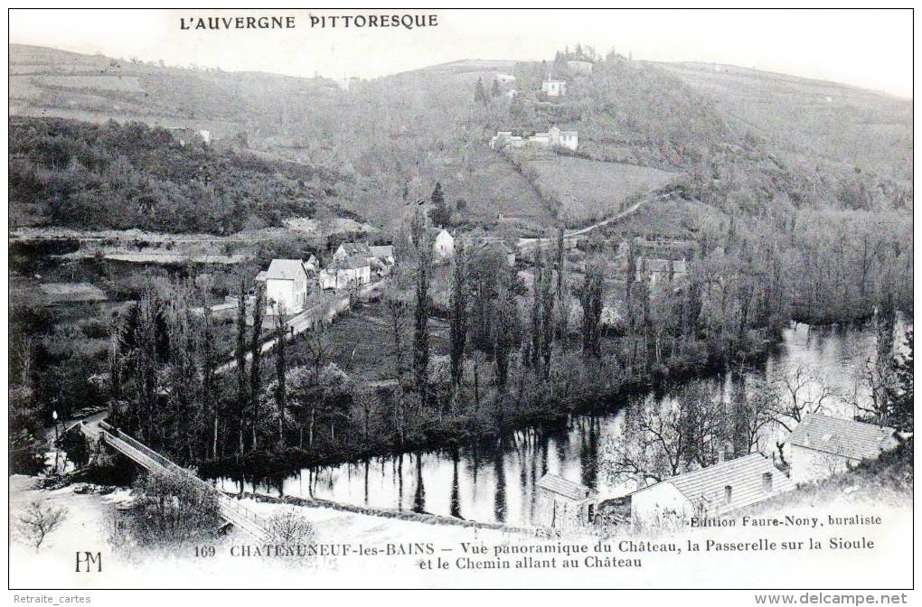 Nos Châteaux En Auvergne - Chateauneuf Les Bains - Canton De Saint-Eloy Les Mines - Le Château - Très Beau Plan - Saint Eloy Les Mines