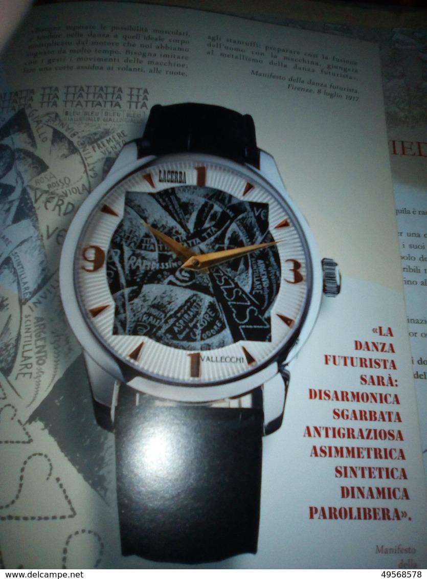 """OROLOGIO LACERBA 1913 """"ACCIAIO VALLECCHI"""" - TIRATURA LIMITATA E NUMERATA: N°.054/319 - - Watches: Top-of-the-Line"""