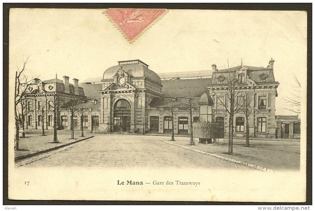 LE MANS Rare Gare Des Tramways () Sarthe (72) - Le Mans