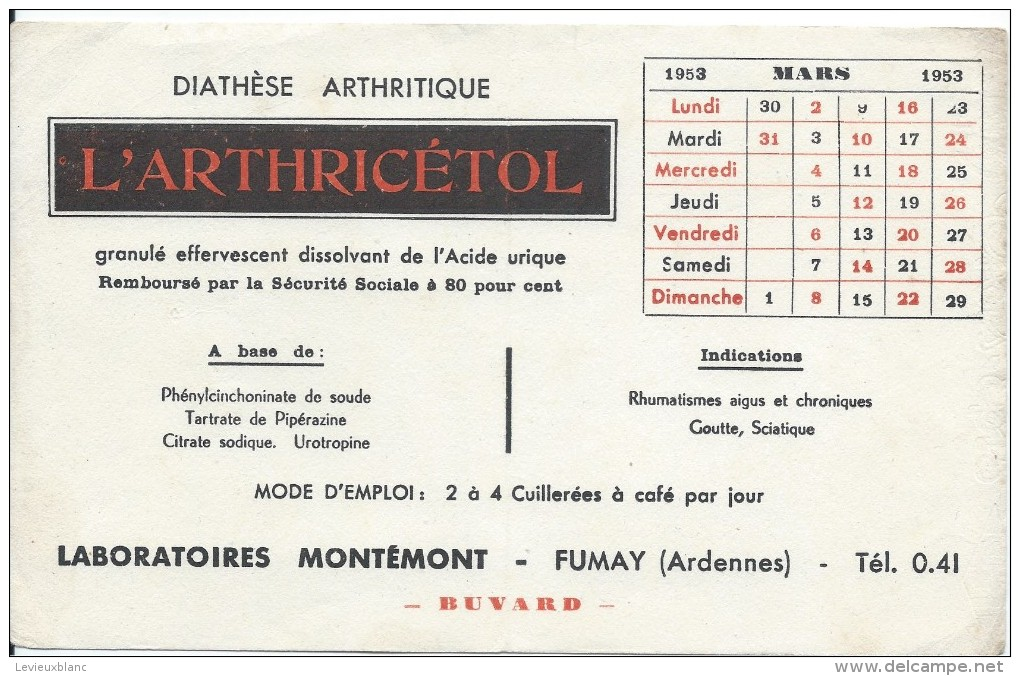 Buvard/Produits Pharmaceutiques / Arthricétol/Laboratoires Montémon/FUMAY/ Ardennes/1953  BUV238 - Produits Pharmaceutiques