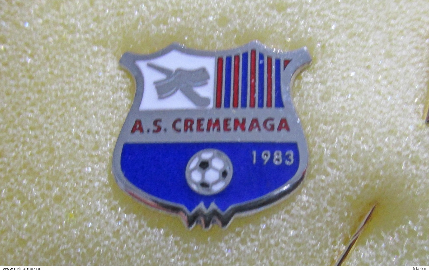 A.S. Cremenaga Varese Pins Calcio Lombardia Soccer Football Spilla Badgets Ufficiale - Calcio