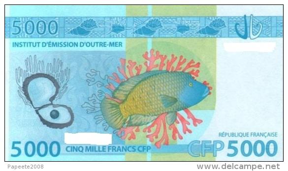 Polynésie Française - 5000 FCFP - 2014 - N° 408662 A7 / Signatures Noyer-de Seze-La Cognata - Neuf  / Jamais Circulé - Papeete (French Polynesia 1914-1985)