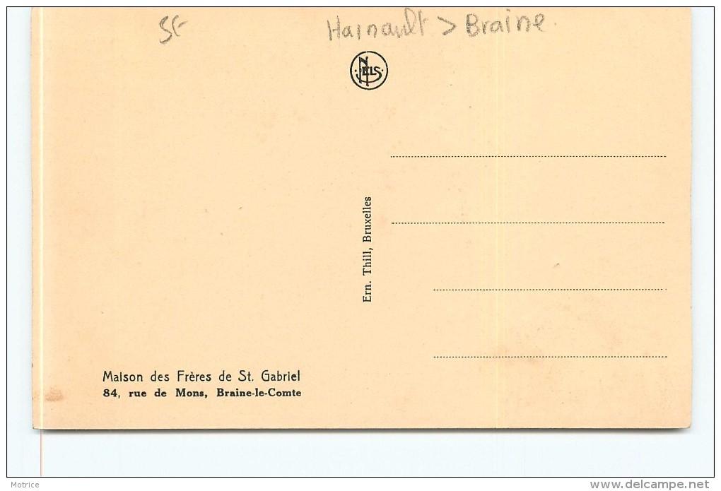 BRAINE LE COMTE - Maison Des Frères Saint Gabriel,84 Rue De Mons. - Braine-le-Comte